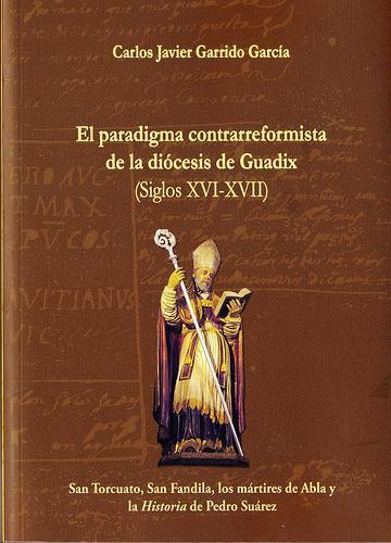 LA CONTRARREFORMA EN EL OBISPADO DE GUADIX